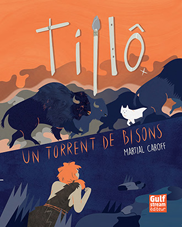 Tillô 1 — Un torrent de bisons
